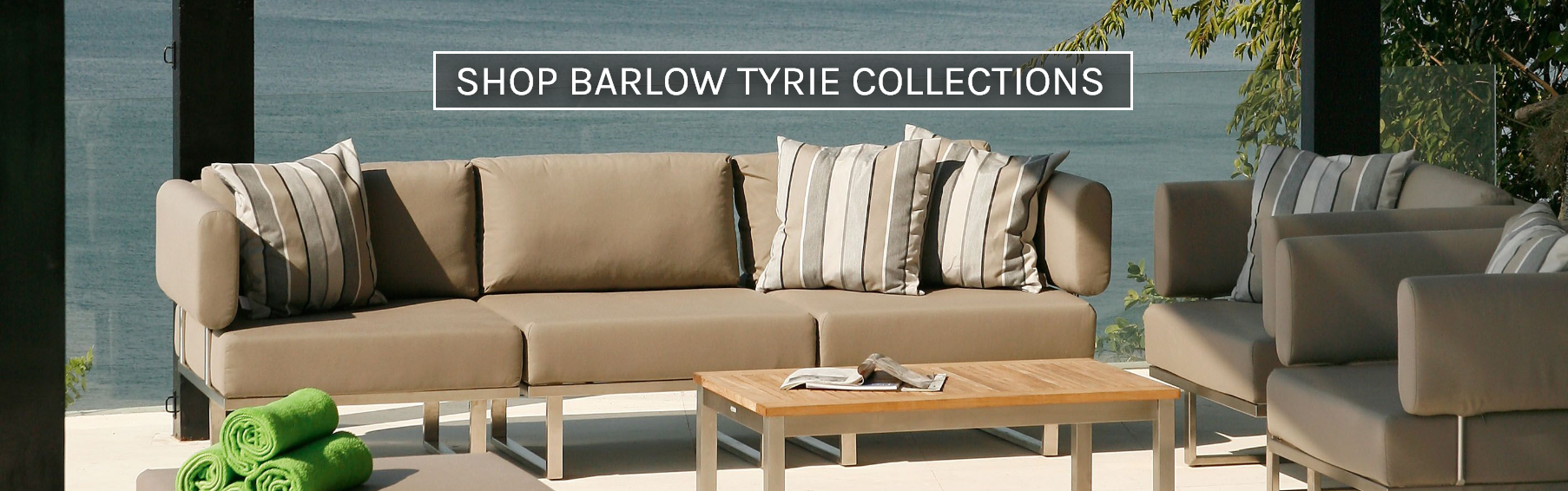 Shop All Barlow Tyrie Collections